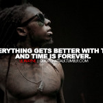 sayings, i am doing better lil wayne, quotes, sayings, everything gets ...