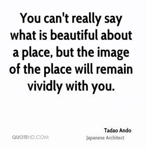 tadao-ando-architect-you-cant-really-say-what-is-beautiful-about-a.jpg