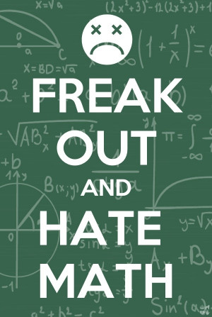 Hate Math Quotes Tumblr ~ We hate math!   Funny Pictures, Quotes, Pics ...