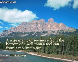 Wise Mountain Picture Quotes. QuotesGram