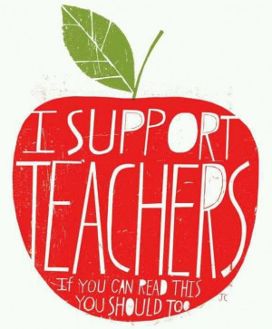 We love and support our teachers!!