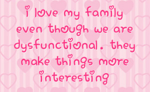 Love My Family Family Quotes