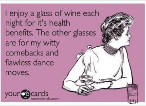 Funny Quote - I enjoy one glass of wine each night