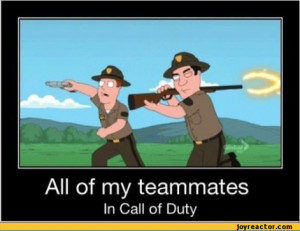 All of my teammatesIn Call of Duty,funny pictures,auto