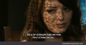 Quote from the popular 2010 romantic comedy movie Easy A starring Emma ...