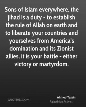 Ahmed Yassin - Sons of Islam everywhere, the jihad is a duty - to ...