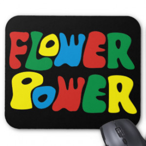Hippie Sayings Mouse Pads