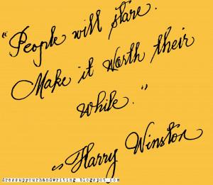 Handwritten Quotes: Harry Winston