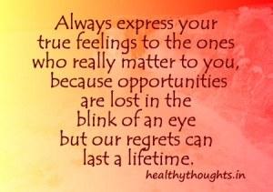 thought for the day-feelings quotes-always express your feelings