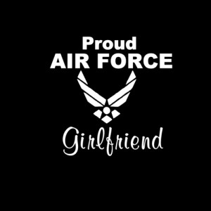 ... air force #air force girlfriend #air force love #air force so #