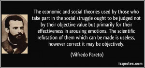 The economic and social theories used by those who take part in the ...