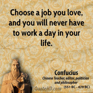 Confucius Quotes If You Love: Confucius Work Quotes Quotehd,Quotes