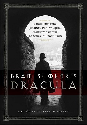 ... Dracula: A Documentary Journey into Vampire Country and the Dracula