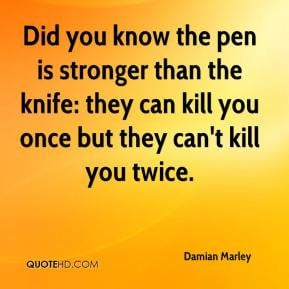 Damian Marley - Did you know the pen is stronger than the knife: they ...