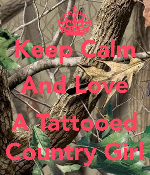 Keep Calm amp Stay a Country Girl
