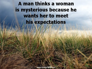 man thinks a woman is mysterious because he wants her to meet his ...