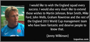 More Jonny Wilkinson Quotes