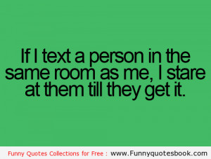 When i sent a text message – Funny Quotes