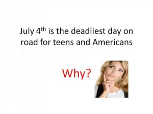 Unbelievable but ture – 4th July is most deadliest day for Teens on ...