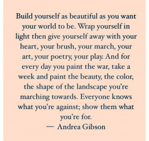 Andrea Gibson... love her quotes