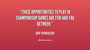... to play in championship games are few and far between