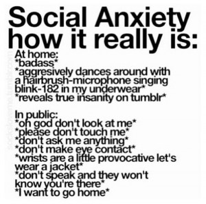 SOCIAL ANXIETY DISORDER QUOTES TUMBLR
