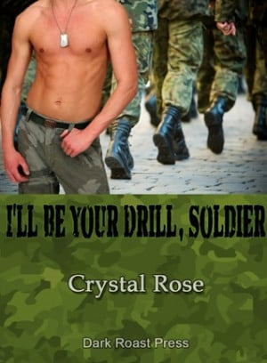 ll Be Your Drill, Soldier