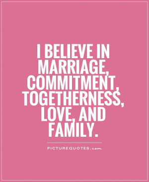 Quotes Family Quotes Marriage Quotes Believe Quotes Commitment Quotes ...