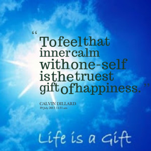 Quotes Picture: to feel that inner calm with oneself is the truest ...