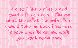 ... take me back i sw are id love u write am ow wait you wont come back