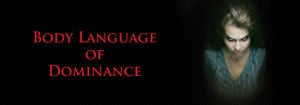 Alpha Male Body Language Body language dictionary