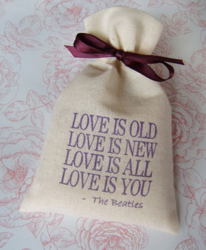 Timeless Beatles Quote LOVE IS OLD Wedding Favor by IzzyandLoll, £1 ...