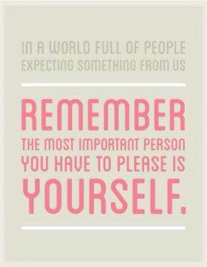 Please yourself.