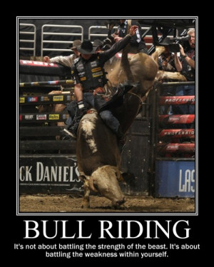 Go Back > Gallery For > Bull Riding Quotes