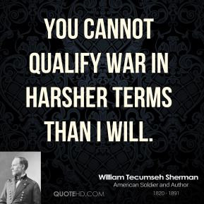 william-tecumseh-sherman-william-tecumseh-sherman-you-cannot-qualify ...