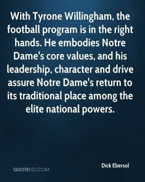 With Tyrone Willingham, the football program is in the right hands. He ...