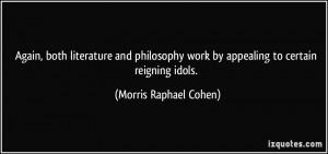 More Morris Raphael Cohen Quotes