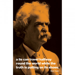 Mark Twain - Lie Can Travel Quote Poster - 11x17