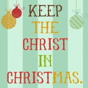 Keep Christ Christmas Quotes Pictures