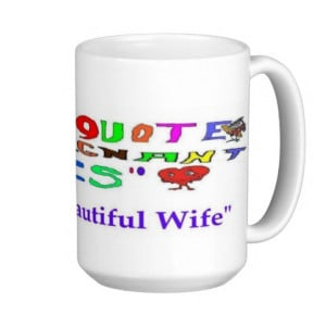 Pregnant Quote My Beautiful Wife Coffee Mug