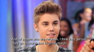 Justin bieber famous quotes sayings wise religious deep