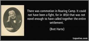 More Bret Harte Quotes