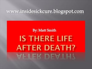 bible+verses+quotes+about+life+Is+There+LIFE+after+Death.png