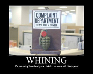 Does anyone else HATE whining as much as I do?
