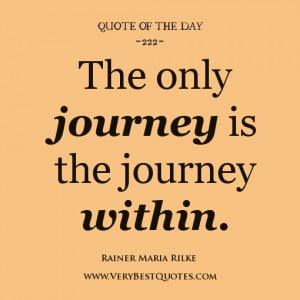 personal growth quote of the day, The only journey is the journey ...