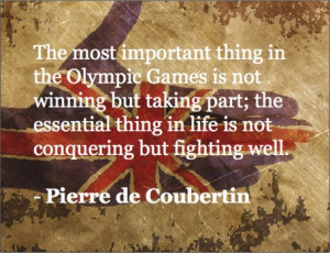 Olympic Quotes - Pierre de Coubertin | iCharts | Summer Olympics 2012 ...