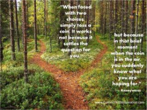 choice, decisions, knowing your heart