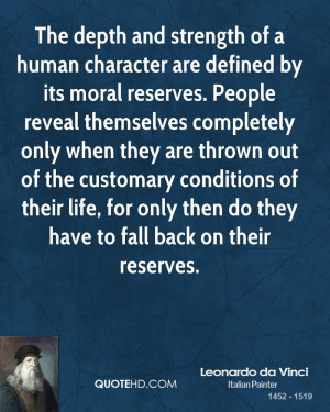 The depth and strength of a human character are defined by its moral ...