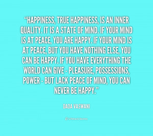 quote-Dada-Vaswani-happiness-true-happiness-is-an-inner-quality-165427 ...