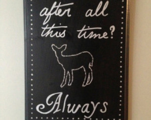 Harry Potter 'Always' sign